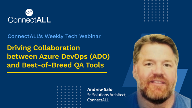 Driving Collaboration between Azure DevOps (ADO) and Best-of-Breed QA Tools