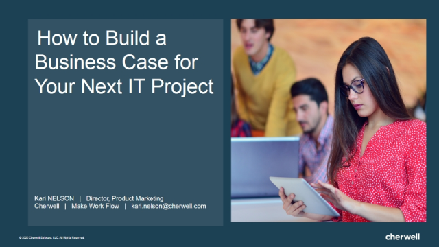 How to Build a Business Case for Your Next IT Project