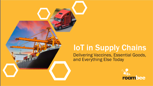 Role of IoT in Delivering Vaccines, Essential Goods, and Everything Else Today
