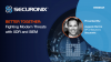Better Together: Fighting Modern Threats with XDR and SIEM