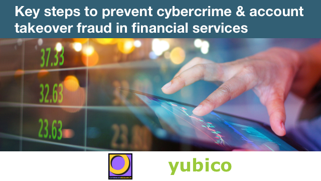 Key steps to prevent cybercrime & account takeover fraud in financial services