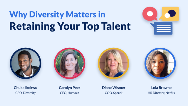 Why Diversity matters in retaining your top talent