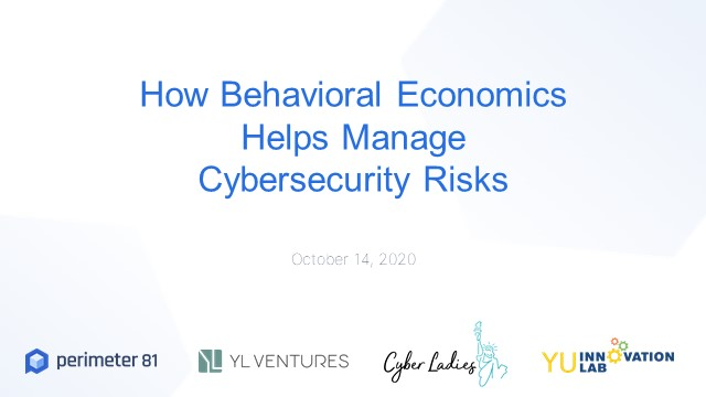 How Behavioral Economics Helps Manage Cybersecurity Risks