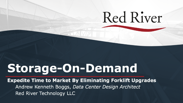 Storage-On-Demand: Expedite Time to Market By Eliminating Forklift Upgrades