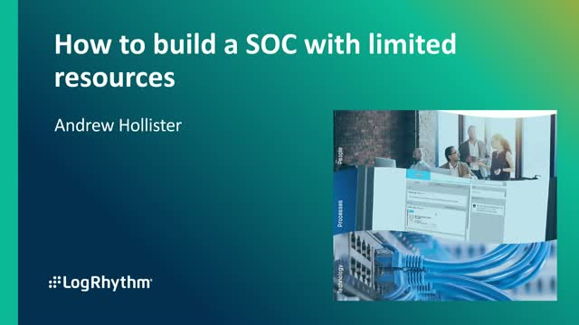 How to Build a SOC with Limited Resources