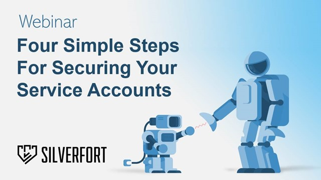 Four Simple Steps to Secure Your Service Accounts [30 minutes]