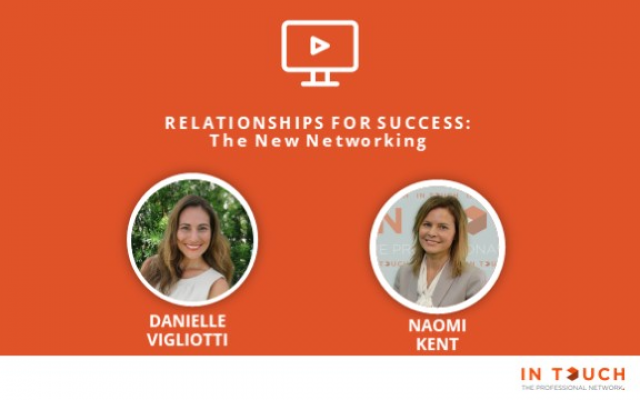 Relationships for Success: The New Networking