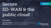 Secure SD-WAN & The Public Cloud
