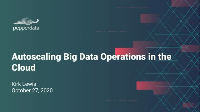 Autoscaling Big Data Operations in the Cloud