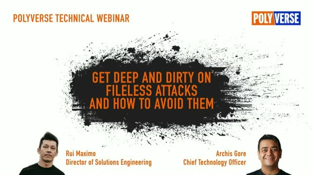 Get Deep and Dirty on Fileless Attacks and How to Avoid Them