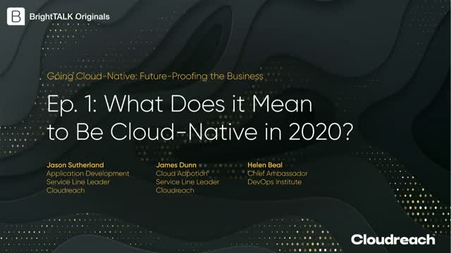 [Ep.1] What Does it Mean to Be Cloud-Native in 2020?