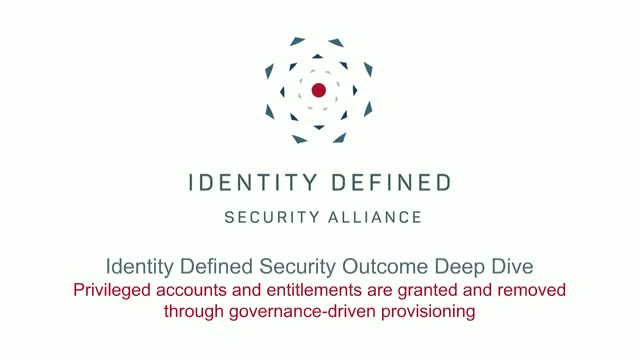 Security Outcome Deep Dive: Governance-Driven Provisioning of Privileged Account