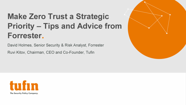 Make Zero Trust a Strategic Priority – Tips and Advice from Forrester