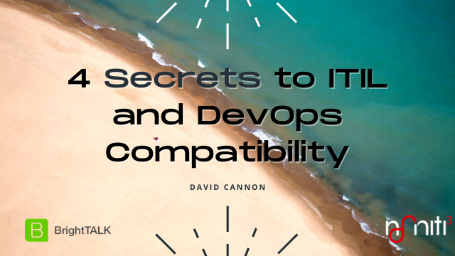 Four secrets to ITIL and DevOps Compatibility