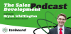 Bryan Whittington - What Sales Development Leaders can learn from Outsourced SD