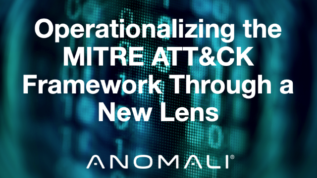 Operationalizing the MITRE ATT&CK Framework Through a New Lens