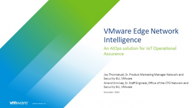 Operational Assurance for IoT Devices with VMware Edge Network Intelligence™