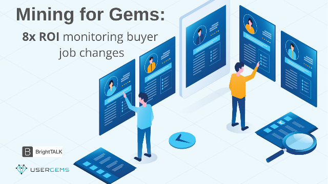 Mining for Gems: 8x ROI Monitoring Buyer Job Changes