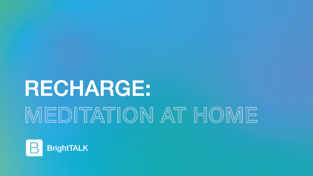 Recharge: Meditation at Home