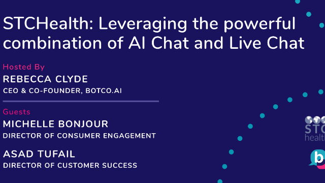 STCHealth: Leveraging the powerful combination of AI Chat and Live Chat