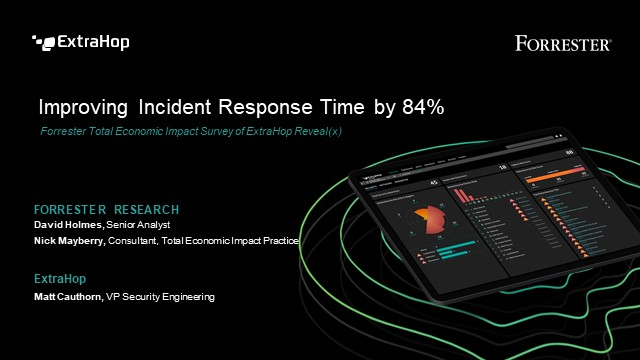 Improving Incident Response Time by 84%: A Forrester TEI Survey
