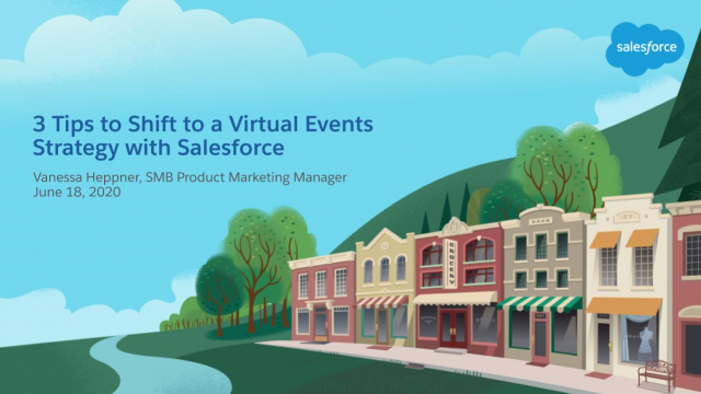 3 Tips to Shift to a Virtual Events Strategy with Salesforce