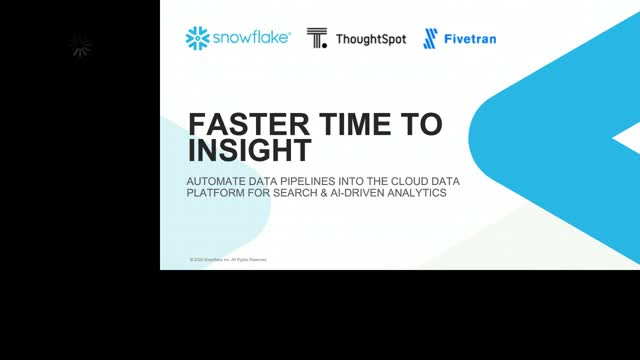 Faster Time to Insight with ThoughtSpot, Snowflake and Fivetran