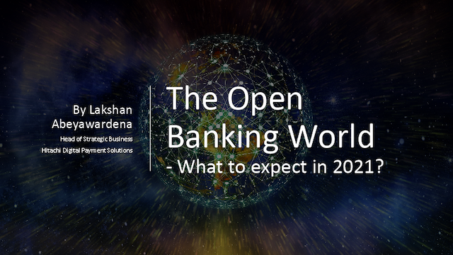 The Open Banking World – What to expect in 2021?