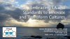 Embracing EA and Standards to Innovate and Transform Cultures