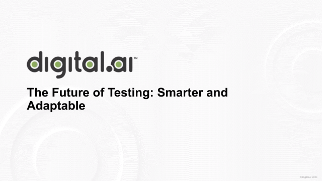 The Future of Testing: Smarter and Adaptable