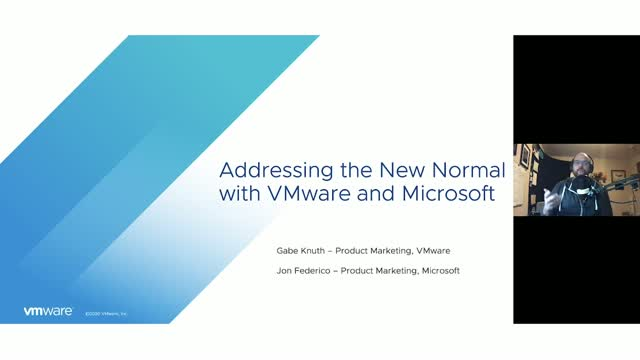 Addressing the New Normal with VMware and Microsoft
