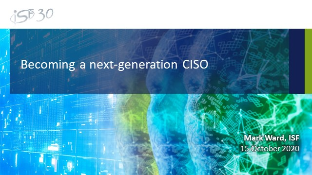 Becoming a next-generation CISO