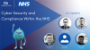 Cyber Security and Compliance Within the NHS