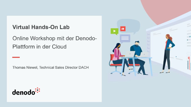 Virtual Hands-On Lab – Online Workshop mit der Denodo-Plattform in der Cloud