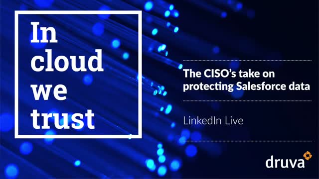 The CISO's take on protecting Salesforce data