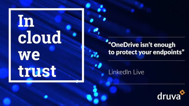 OneDrive isn't enough to protect your endpoints