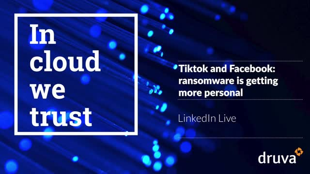 Tiktok and Facebook - Ransomware is getting more personal  Share