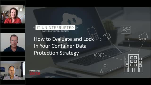 IT Uninterrupted: How to Evaluate Your Container Data Protection Strategy (Ep 5)
