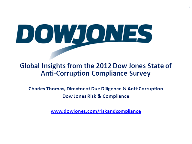 Global Insights from the 2012 Dow Jones State of Anti-Corruption Compliance Surv