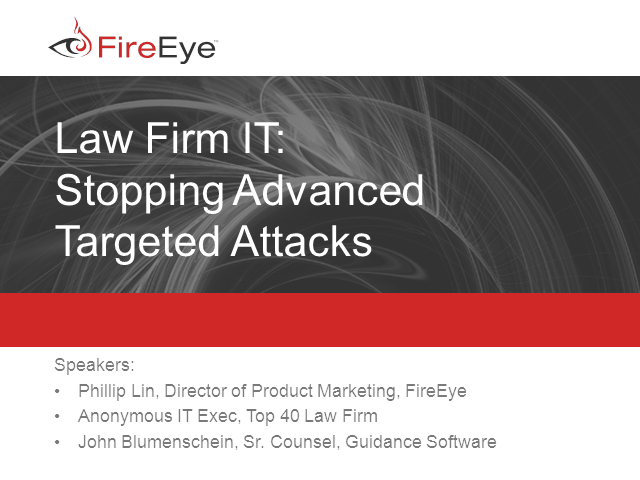 Law Firm IT: Stopping Advanced Targeted Attacks