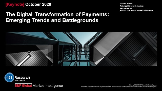 The Digital Transformation of Payments: Emerging Trends and Battlegrounds