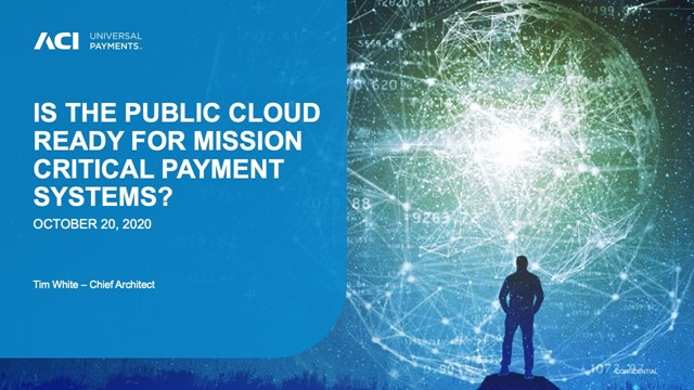 Is the Public Cloud Ready for Mission Critical Payment Systems?