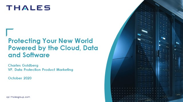Protecting Your New World Powered by the Cloud, Data and Software