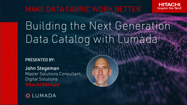 Building the Next Generation Data Catalog with Lumada