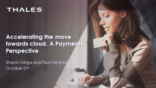 Accelerating the Move to the Cloud: A Payments Perspective