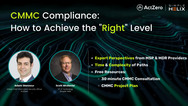 """CMMC Compliance: How to achieve the """"Right"""" Level"""