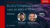 Build a Composable Data Lake on AWS in 90 Minutes
