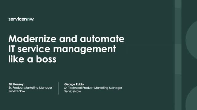 Modernize and automate IT service management like a boss
