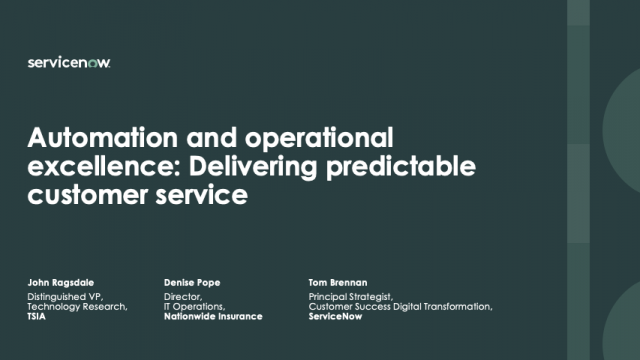 Automation and operational excellence: Delivering predictable customer service