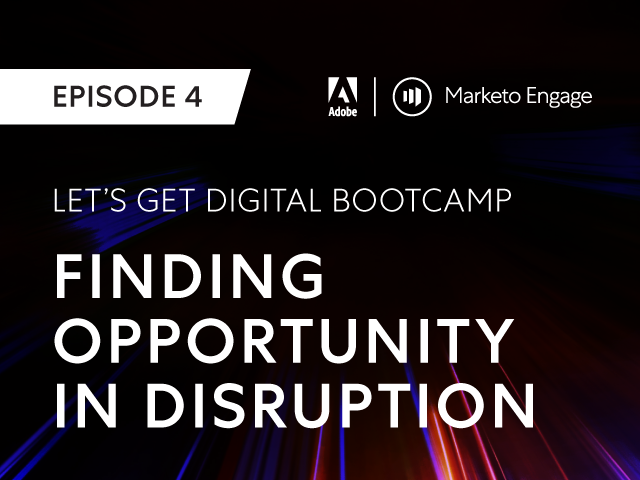 Finding Opportunity in Disruption - How to Accelerate Business Growth